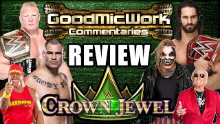 WWE Crown Jewel REVIEW | Lesnar vs Velasquez | Seth Rollins vs The Fiend | All Proceeds To Charity!