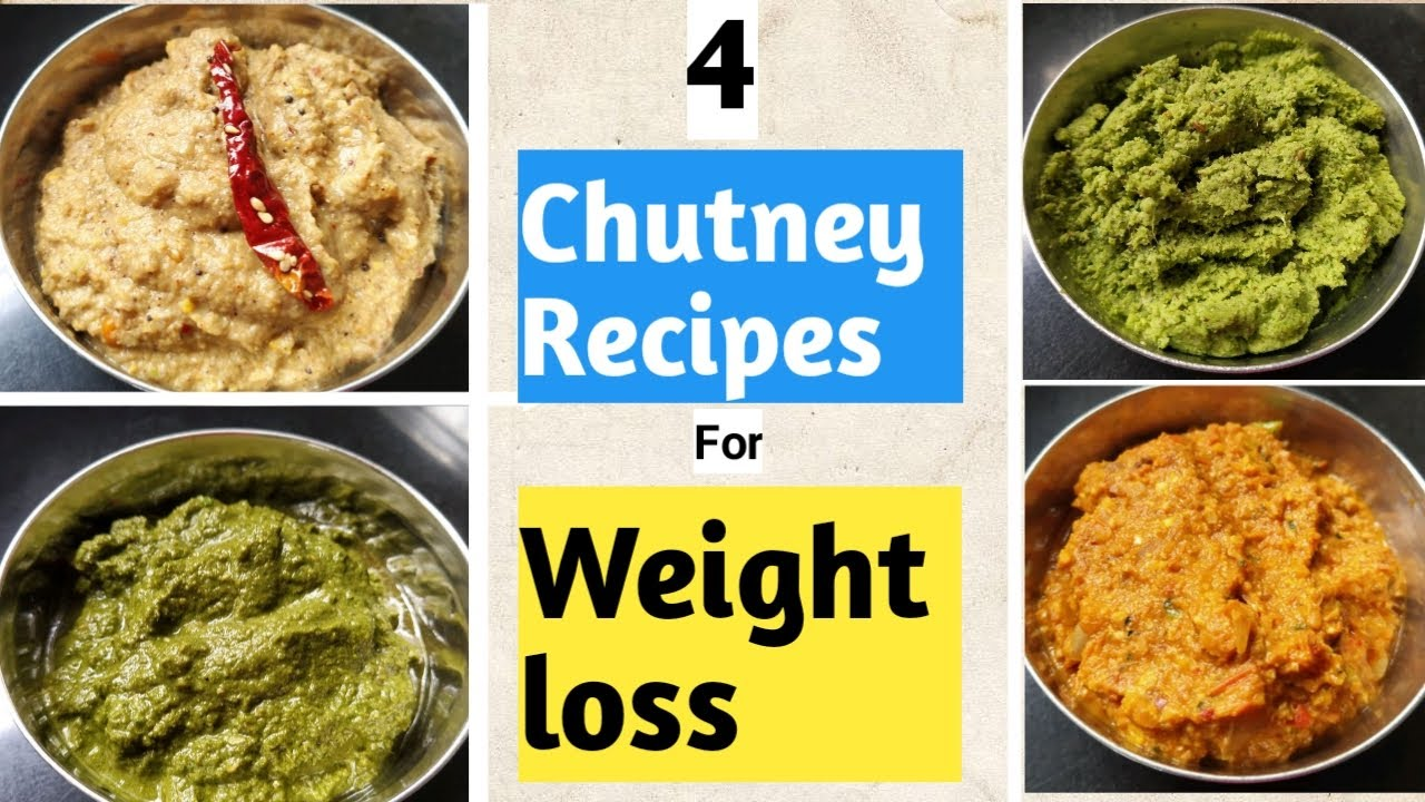 4 chutney recipes for weight loss fast | Diet recipes to lose weight fast | How to lose weight fast