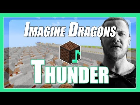 ♫ Thunder - Imagine Dragons - Minecraft Note Block Song (+lyrics)♫