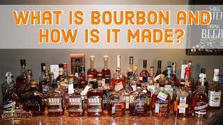 What is Bourbon aฑd How is it made?