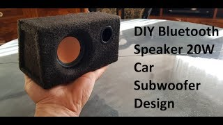 DIY Bluetooth Speaker 20W Car Subwoofer Design (chip Yamaha YDA138)