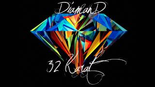 Diamand - 32 Karat (Mixtape 500 Karat)