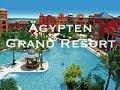 Egypt | Hurghada | Grand Resort | Hotelanlage, Strand und Pool | FMA GoPro