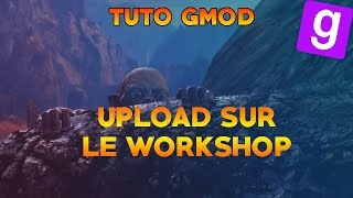 How to upload a Garry's Mod Addon to the Steam Workshop [NEW