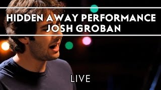Josh Groban - Hidden Away Performance Clip [Live]