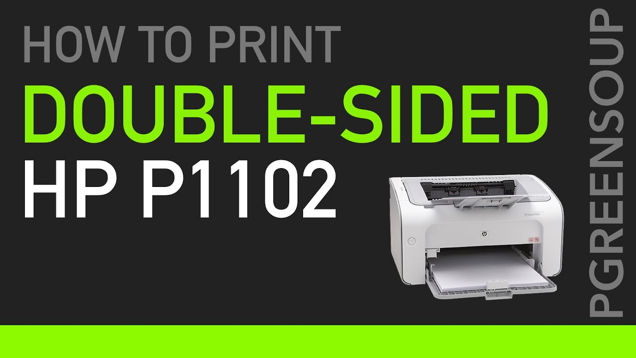 duplex printing on hp laser jet p1102 youtube