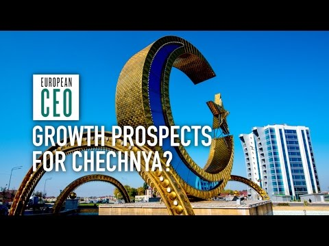 Blood, boots and business: Growth prospects for Chechnya? | European CEO