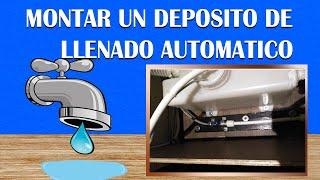 5-Montar un deposito de llenado automático de agua.
