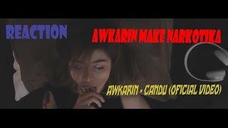 AWKARIN - CANDU (Official Music Video) II REACTION