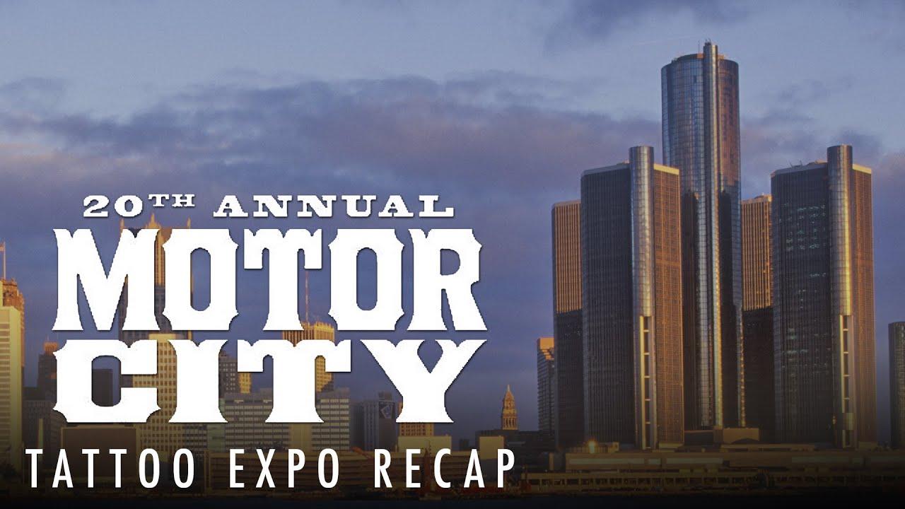 Tattoo Convention Coverage Recap Detroit Motor City Tattoo Expo 2015 Youtube
