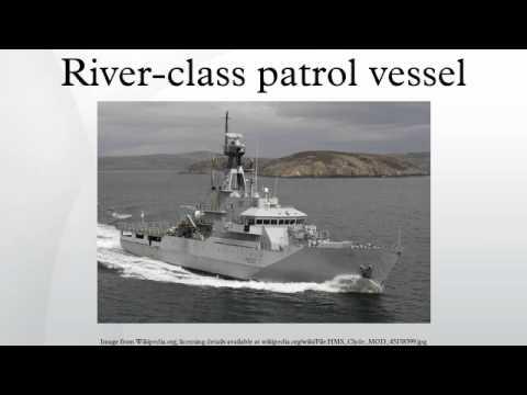 River-class patrol vessel