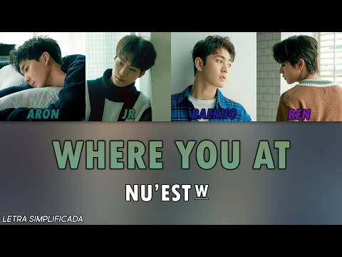 Como Cantar Where You At - NU'EST W (Letra Simplificada)