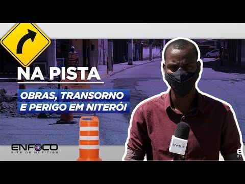 Obras, transtornos e perigo em Niterói