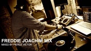 FREDDIE JOACHIM MIX #1