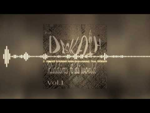 3 - ORANGE SUNSHINE riddim [FREE Instrumental] Prod. Deskaih