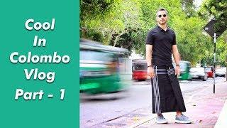 Colombo, Sri Lanka Vlog   Travel Vlog   Riaan George     Part 1