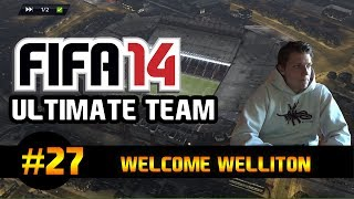 "Fifa 14 Ultimate Team | ""Welcome, Welliton!"" - Gameplay + Facecam 