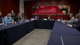 """Foro """"La Reforma Eléctrica, un paso en la recuperación de nuestra soberanía energética"""""""