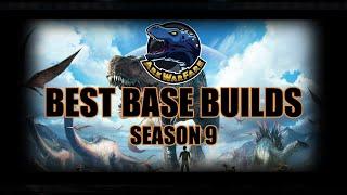Base Builds of Season 9 - ArkWarfare