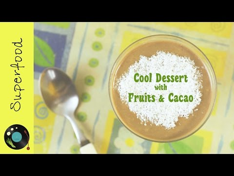 Cool dessert with fruits & cacao | Healthy & easy breakfast or snack!