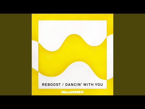 Dancin' With You