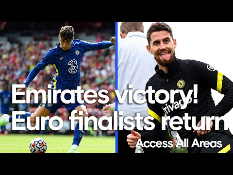 Havertz returns with a goal against Arsenal, the Euro finalists are back in Cobham!  |  Access to all areas