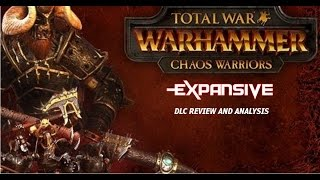 Total War: Warhammer Chaos Warriors DLC Review [PC] Ultra Settings 1080p - EXP