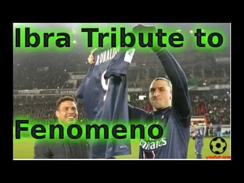 Zlatan ibrahimovic admiration and tribute for Ronaldo Fenomeno