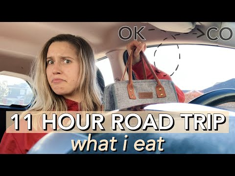 WHAT I EAT ON AN 11 HOUR ROAD TRIP | Healthy travel snacks and meals for on the go