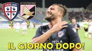 CAGLIARI - PALERMO 2-1 | IL GIORNO DOPO! (COPPA ITALIA 18/19)