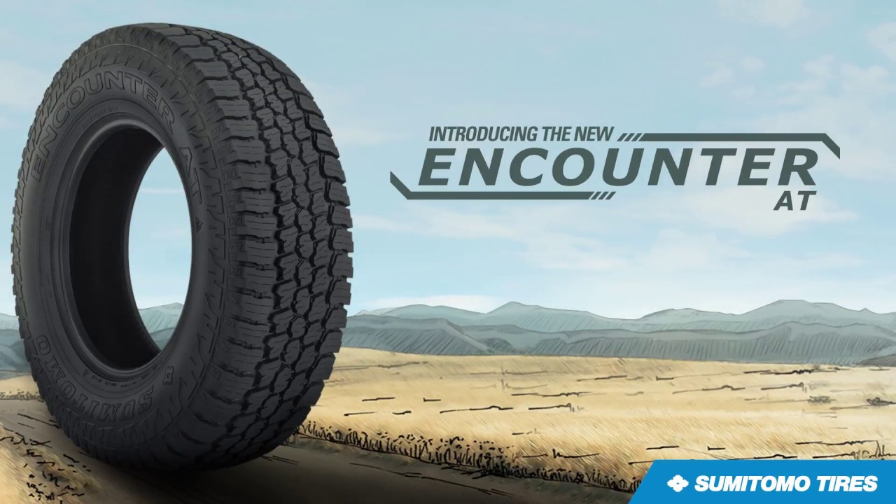 All Terrain Truck Tires >> Sumitomo Encounter AT - YouTube
