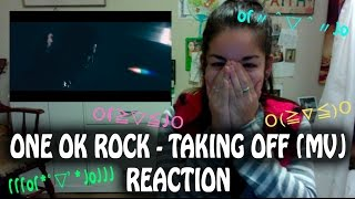 ONE OK ROCK - Taking Off (MV) [Reaction Video] ~MY HEART I CAN