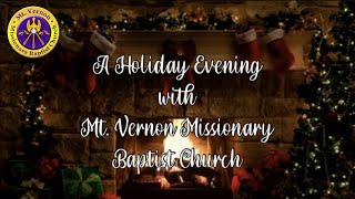 A Holiday Evening with Mt. Vernon Missionary Baptist Church