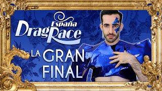 Drag Race España S1 Review Episodio 8: La Gran Final