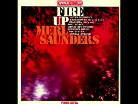 Merl Saunders Fire up lp Funk soul psych Jerry Garcia Tom Fogerty