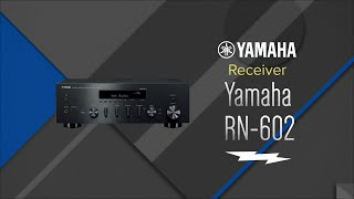 Yamaha Black 2 Channel Network Hi-Fi Receiver R-N602 - Overview