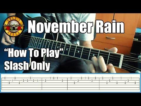 Guns N' Roses November Rain SLASH ONLY with tabs | Rhythm guitar