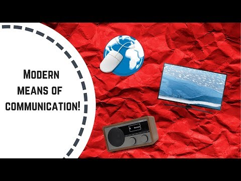 Pbl project-Modern means of communication