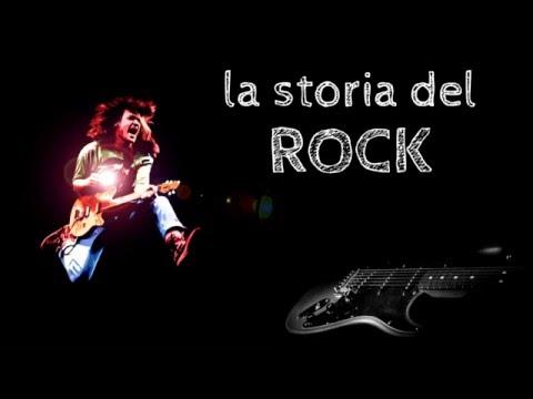 THE HISTORY OF:   Rock: La Storia del Rock