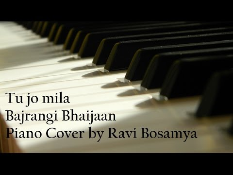 Tu jo mila - Bajrangi Bhaijaan | Piano Cover | Ravi Bosamya