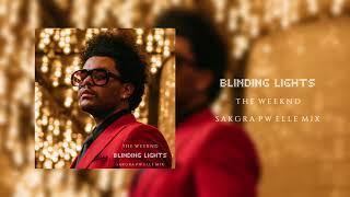 The Weeknd - Blinding Lights (Sakgra PW Elle remix)