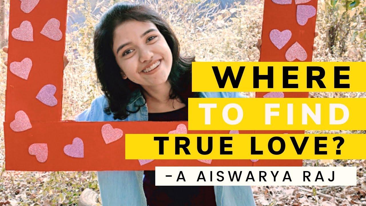 Where to find TRUE LOVE❤️ SELF LOVE ❤️  AISWARYA RAJ🔥