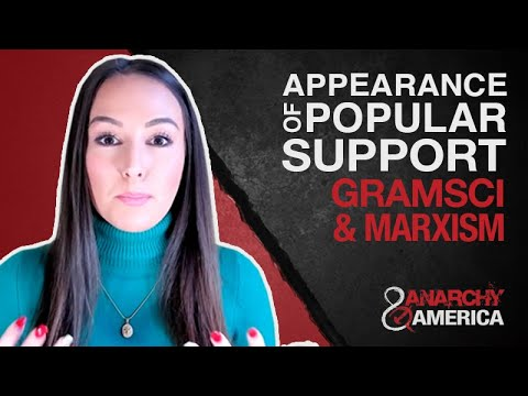 Appearance of Popular Support | Antonio Gramsci & Cultural Marxism