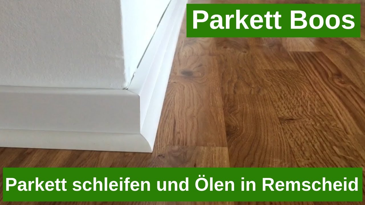 Parkett Mülheim Parkett Schleifen Und Ölen In Remscheid. Telefon: 01797831089 - Youtube