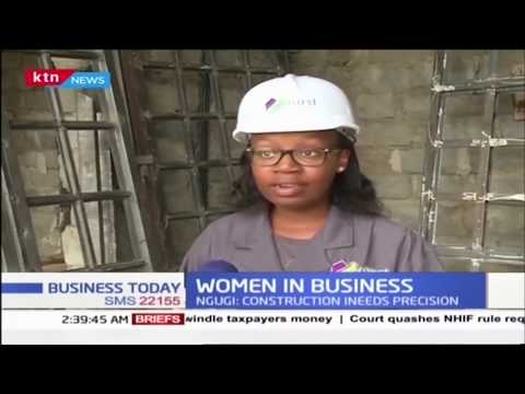Olive Ngugi Makes Inroads In Male Dominated Construction Industry As Contractor | WOMEN IN BUSINESS
