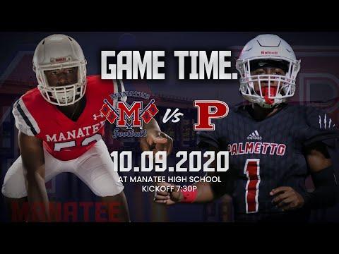 Manatee Vs. Palmetto 10.09.20 KICKOFF 7:30 Cross River Rivalry