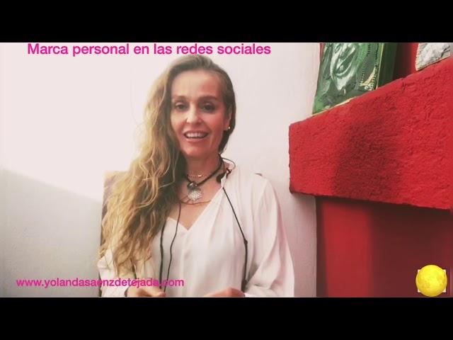 Marca personal en las redes sociales. Visibilidad profesional. Yolanda Sáenz De Tejada