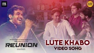 lute-khabo-song-shilajit-joy-murari-indrasis-samadorshi-saurav-subhrajit