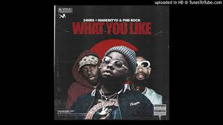 24hrs - What You Like (feat. PnB Rock & MadeinTYO)