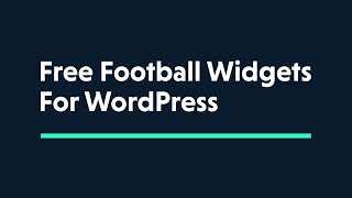Football Widgets: Add Football Tables and Live-Data to Your WordPress Site screenshot 4